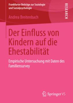 Breitenbach, Andrea - Der Einfluss von Kindern auf die Ehestabilität, ebook
