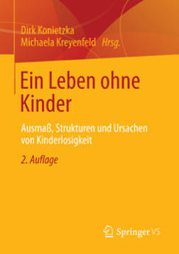 Konietzka, Dirk - Ein Leben ohne Kinder, e-kirja