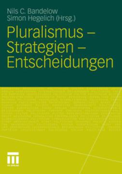 Bandelow, Nils C. - Pluralismus – Strategien – Entscheidungen, e-kirja