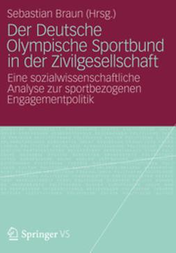 Braun, Sebastian - Der Deutsche Olympische Sportbund in der Zivilgesellschaft, ebook