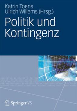 Toens, Katrin - Politik und Kontingenz, e-bok