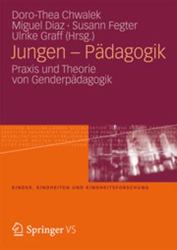 Chwalek, Doro-Thea - Jungen – Pädagogik, ebook