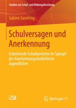Sandring, Sabine - Schulversagen und Anerkennung, ebook