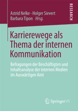 Nelke, Astrid - Karrierewege als Thema der internen Kommunikation, ebook
