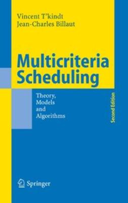 Billaut, Jean-Charles - Multicriteria Scheduling, ebook