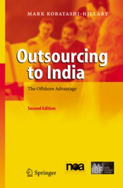 Kobayashi-Hillary, Mark - Outsourcing to India, e-kirja