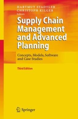 Kilger, Christoph - Supply Chain Management and Advanced Planning, ebook
