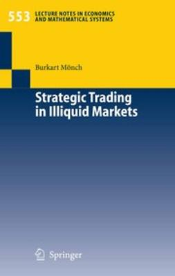 Mönch, Burkart - Strategic Trading in Illiquid Markets, ebook