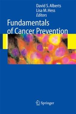 Alberts, David S. - Fundamentals of Cancer Prevention, ebook