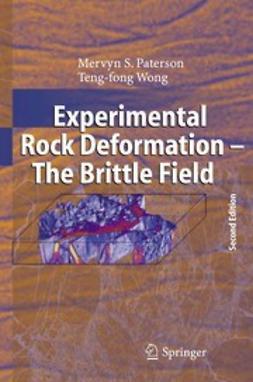 Paterson, Mervyn S. - Experimental Rock Deformation — The Brittle Field, ebook