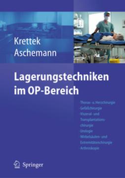 Aschemann, Dirk - Lagerungstechniken im Operationsbereich, ebook