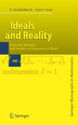 Ischebeck, Friedrich - Ideals and Reality, ebook