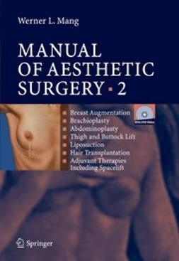 Mang, Werner L. - Manual of Aesthetic Surgery 2, ebook