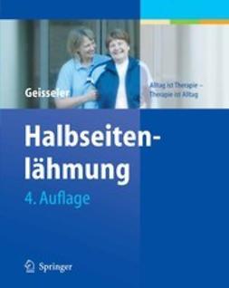 Geisseler, Trudy - Halbseitenlähmung, ebook