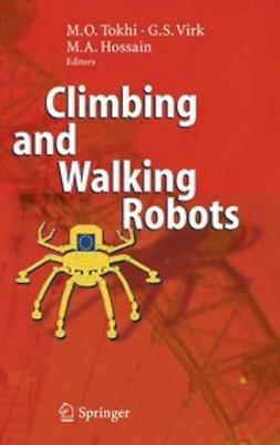 Tokhi, M. O. - Climbing and Walking Robots, e-bok
