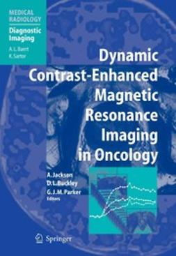 Buckley, David L. - Dynamic Contrast-Enhanced Magnetic Resonance Imaging in Oncology, e-bok