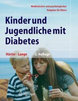 Hürter, Peter - Kinder und Jugendliche mit Diabetes, ebook