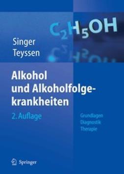 Singer, Manfred V. - Alkohol und Alkoholfolgekrankheiten, ebook