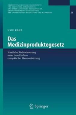 Kage, Uwe - Das Medizinproduktegesetz, ebook