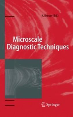 Breuer, Kenneth S. - Microscale Diagnostic Techniques, ebook
