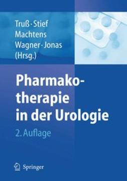 Jonas, Udo - Pharmakotherapie in der Urologie, ebook