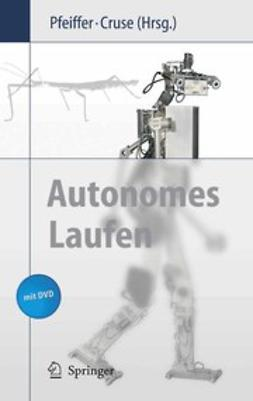 Cruse, Holk - Autonomes Laufen, ebook