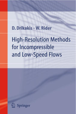 Drikakis, Dimitris - High-Resolution Methods for Incompressible and Low-Speed Flows, ebook