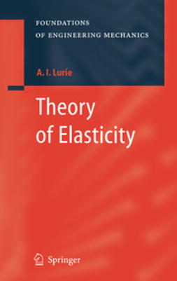 Lurie, A. I. - Theory of Elasticity, ebook