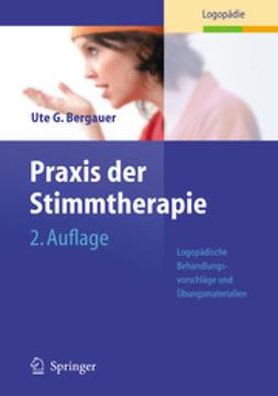 Bergauer, Ute G. - Praxis der Stimmtherapie, ebook