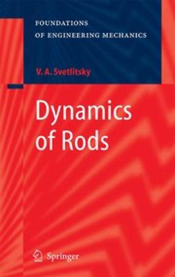Svetlitsky, Valery A. - Dynamics of Rods, ebook