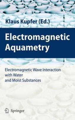 Kupfer, Klaus - Electromagnetic Aquametry, ebook
