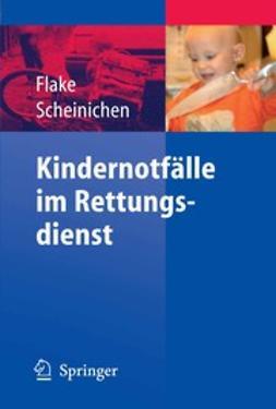 Flake, Frank - Kindernotfälle im Rettungsdienst, ebook