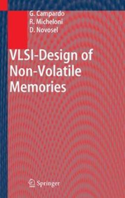 Campardo, Giovanni - VLSI-Design of Non-Volatile Memories, ebook
