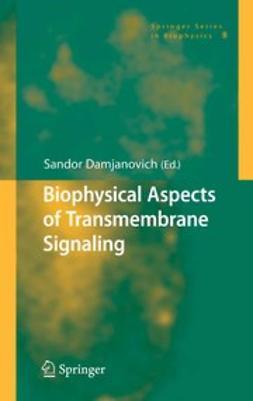 Damjanovich, Sandor - Biophysical Aspects of Transmembrane Signaling, ebook