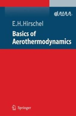 Hirschel, E. H. - Basics of Aerothermodynamics, ebook
