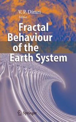 Dimri, V. P. - Fractal Behaviour of the Earth System, ebook