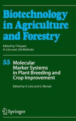 Lörz, Horst - Molecular Marker Systems in Plant Breeding and Crop Improvement, ebook