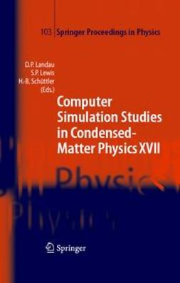 Landau, David P. - Computer Simulation Studies in Condensed-Matter Physics XVI, ebook