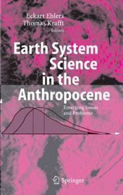 Ehlers, Eckart - Earth System Science in the Anthropocene, ebook