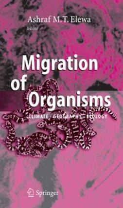 Elewa, Ashraf M. T. - Migration of Organisms, ebook