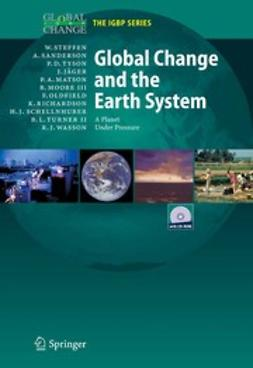 Jäger, Jill - Global Change and the Earth System, ebook
