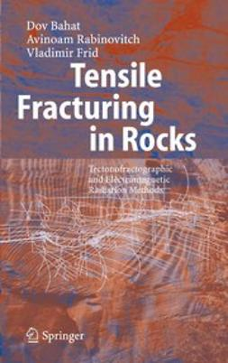 Bahat, Dov - Tensile Fracturing in Rocks, ebook