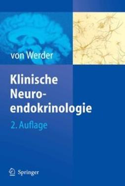 Werder, Klaus - Klinische Neuroendokrinologie, ebook