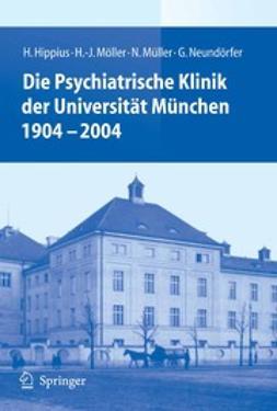 Hippius, Hanns - Die Psychiatrische Klinik der Universität München 1904 – 2004, ebook