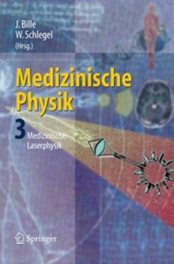 Bille, Josef - Medizinische Physik 3, ebook