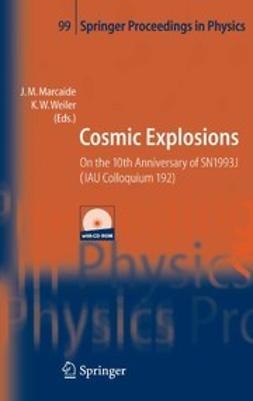Marcaide, Juan-María - Cosmic Explosions, ebook