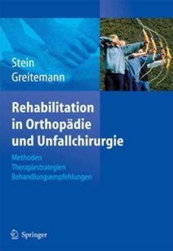 Greitemann, Bernhard - Rehabilitation in Orthopädie und Unfallchirurgie, e-kirja