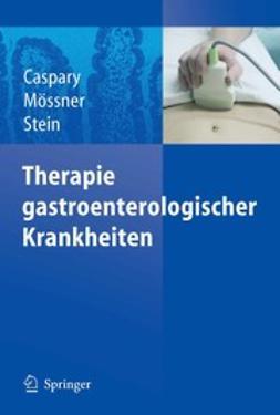 Caspary, Wolfgang F. - Therapie gastroenterologischer Krankheiten, e-bok