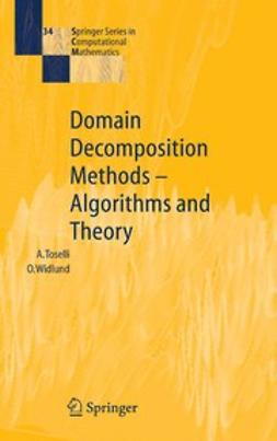 Toselli, Andrea - Domain Decomposition Methods — Algorithms and Theory, e-bok