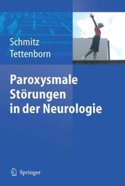 Schmitz, Bettina - Paroxysmale Störungen in der Neurologie, ebook